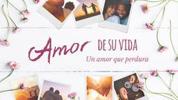Love of Your Life amor de su vida 16x9 PowerPoint Photoshop image
