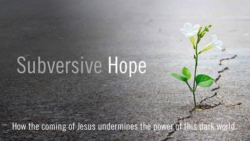 Subversive Hope