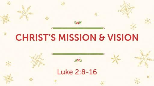 Christ's Mission & Vision
