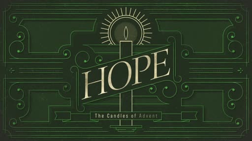The Hope of Christmas | Luke 1:26-38 | Luke Rosenberger