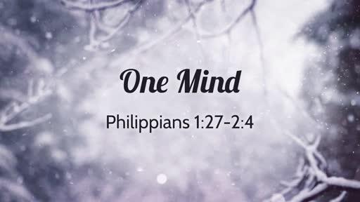 One Mind (Philippians 1:27-2:4)