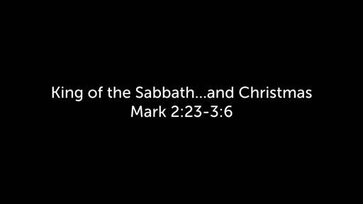 King of the Sabbath...and Christmas