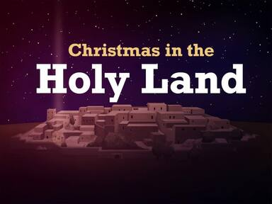 Christmas in the Holy Land