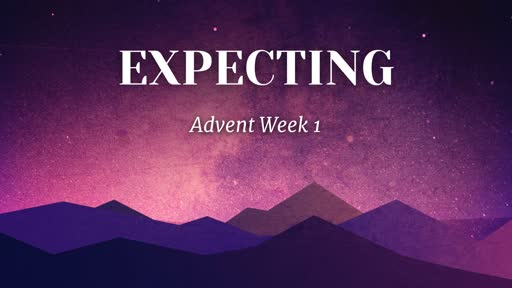 Advent Week 1
