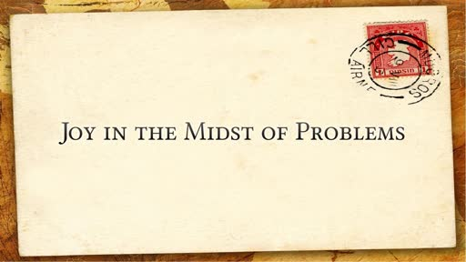 Joy in the Midst of Problems