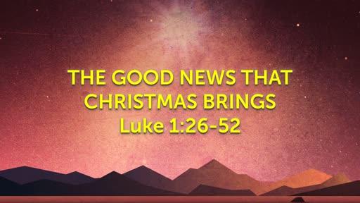 The Good News That Christmas Brings