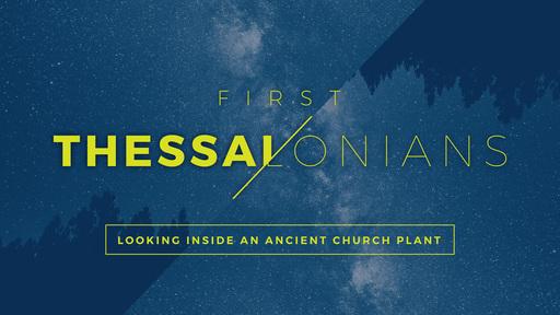 Thessalonians Part 1