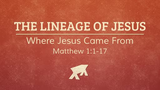 The Lineage of Jesus