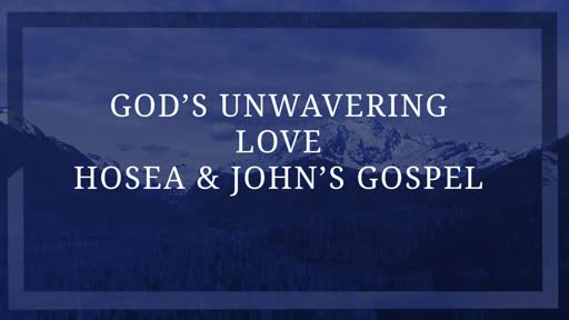 God's Unwaivering Love