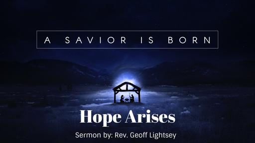 A Savior Is Born: Hope Arises