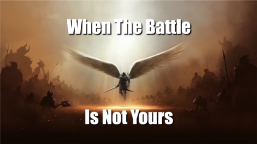 2019-12-04 When The Battle Is Not Yours - Wayne Curry