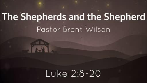 The Shepherds and the Shepherd