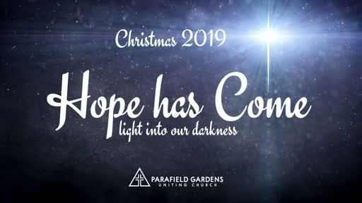 Sunday 8 December AM - Hope has come - The Promise of Hope