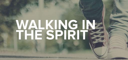 Walking in the Spirit/Gal 5:16-26