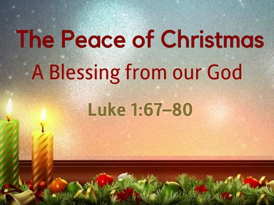 The Peace of Christmas: A Blessing from Our God