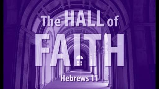 """""""The Hall of Faith"""" Class #4"""