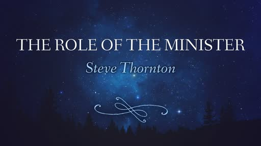 The Role of the Minister