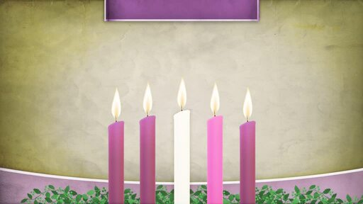 1 Thessalonians - The Candles of Advent