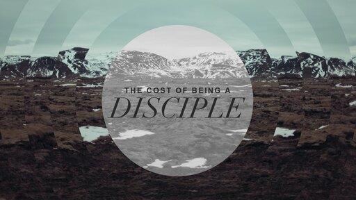 Discipleship Part 1 - A Choice