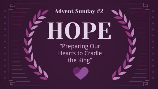 HOPE - Preparing Our Hearts to Cradle the King