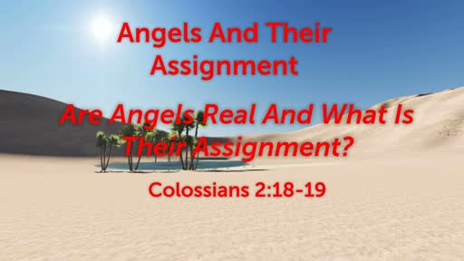 Angels And Their Assignment