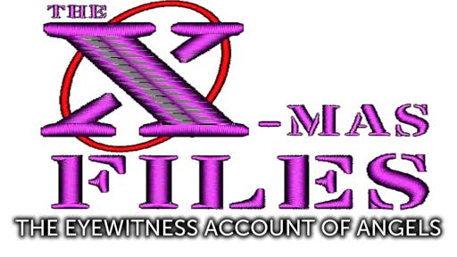 X-Mas Files 02: Eyewitness Account of the Angels