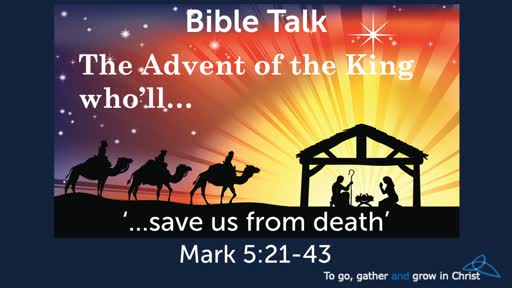 HTD - 2019-12- 08 - Mark 5:21-43 - ...save us from death