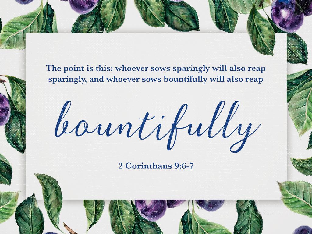 designed 2 Corinthians 9:6–7 offering Scripture