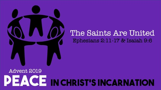 The Saints Are United - Peace in Christ's Incarnation