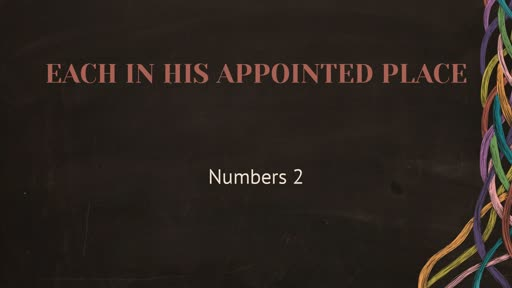 Numbers 2: Each in His Appointed Place