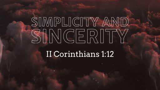 467 - Simplicity & Godly Sincerity