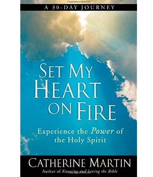 Set My Heart On Fire Bible Study