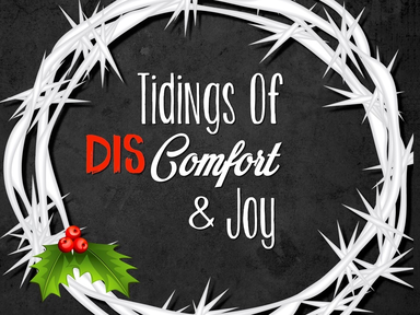 Tidings of DIScomfort and Joy: W2
