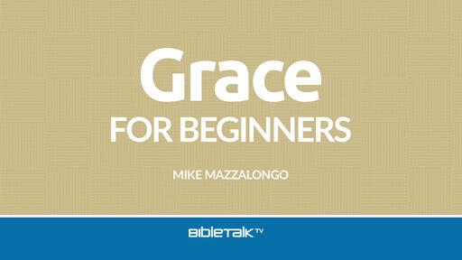 Grace for Beginners