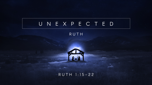 unexpected   Ruth