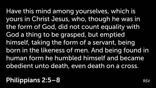 Phillipians 2: 5-11