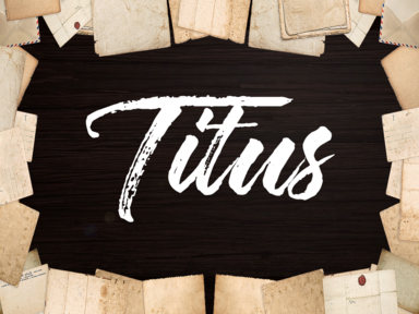 Titus 3 - Be Good For Something