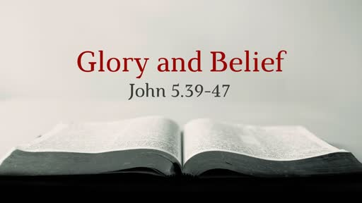 Glory and Belief