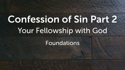 Confession of Sin Part 2