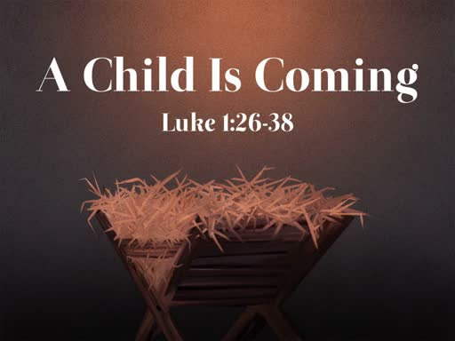 A Child Is Coming