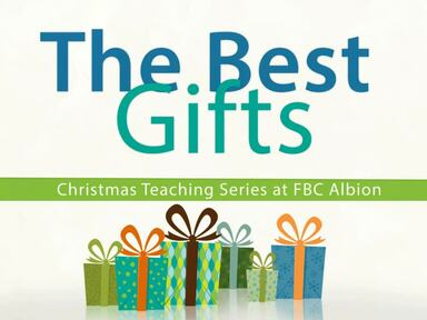 The Best of Gifts