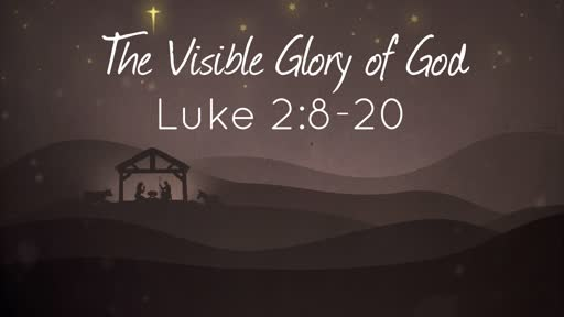 The Visible Glory of God (2)