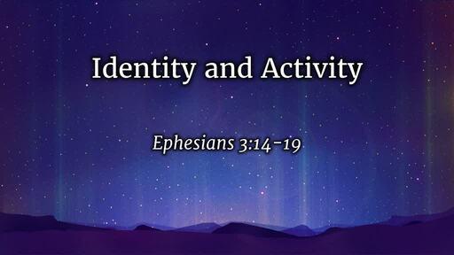 Identity and Activity