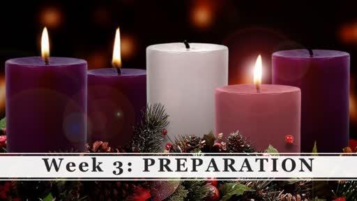 Advent: Preparation