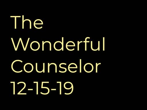 The Wonderful Counselor