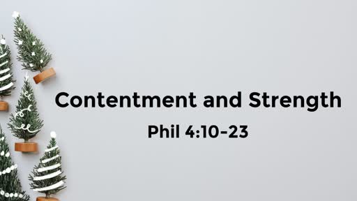 12-15-19 Contentment and Strength