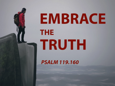 12/15/2019 Embrace the Truth