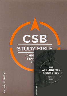 The CSB Study Bible + The Apologetic Study Bible