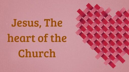 Colossians 2:1-5 - Jesus The Heart Of The Church - Sun December 1