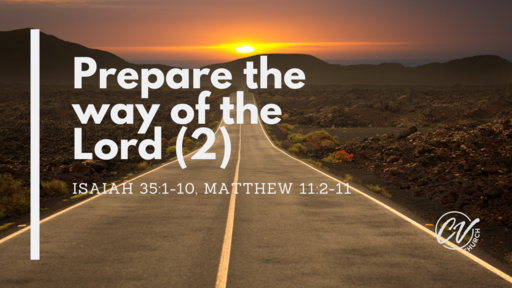 Prepare the way of the Lord2